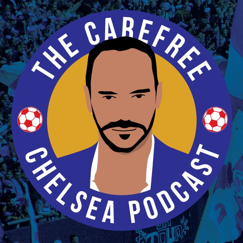 The Carefree Chelsea Podcast