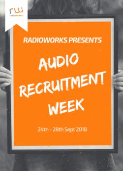 radioworks, audio recruitment week