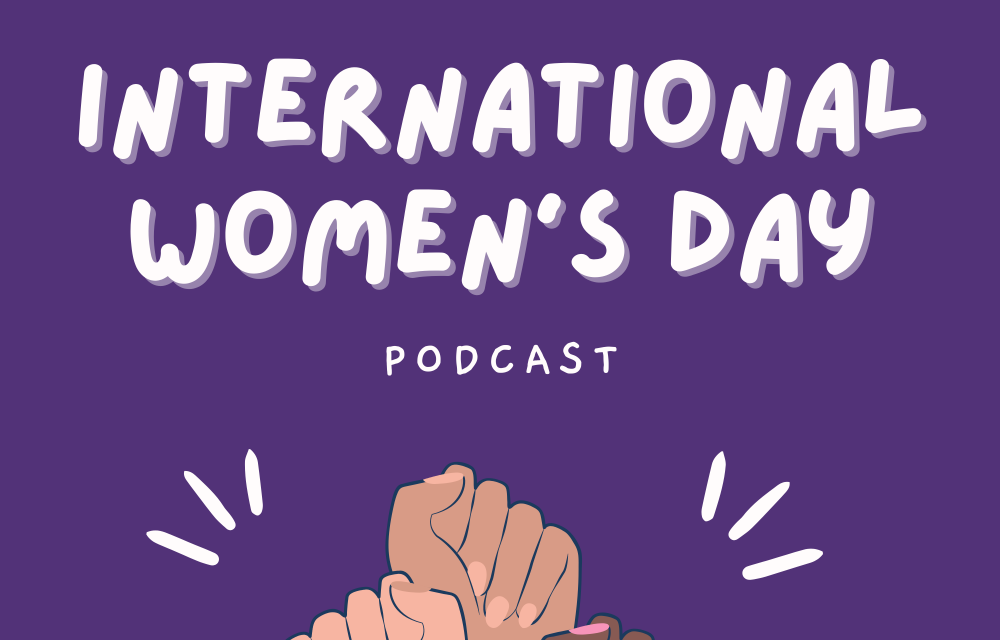 international womens day podcast